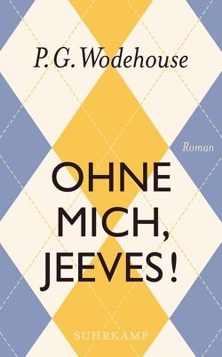 Ohne mich, Jeeves! von Schlachter,  Thomas, Wodehouse,  P.G.
