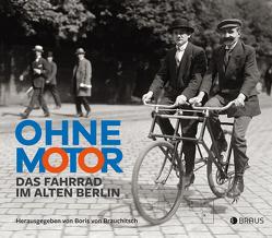 Ohne Motor von Brauchitsch,  Boris von