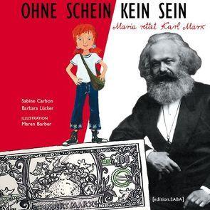 Ohne Schein kein Sein von Barber,  Maren, Carbon,  Sabine, Lücker,  Barbara