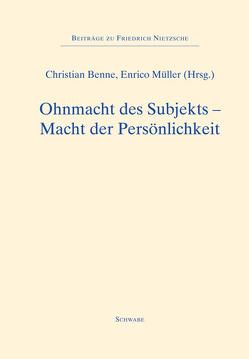 Ohnmacht des Subjekts – Macht der Persönlichkeit von Benne,  Christian, Müller,  Enrico