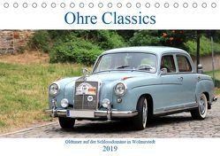 Ohre Classics – Oldtimer auf der Schlossdomäne in Wolmirstedt (Tischkalender 2019 DIN A5 quer) von Bussenius,  Beate