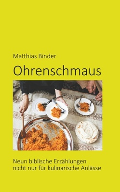 Ohrenschmaus von Binder,  Matthias