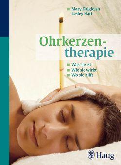 Ohrkerzentherapie von Dalgleish,  Mary, Hart Hoddera. Stoughton Ltd,  Lesley
