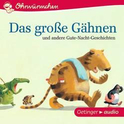 Ohrwürmchen Das große Gähnen und andere Gute-Nacht-Geschichten von Bougaeva,  Sonja, Various