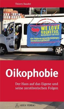 Oikophobie von Baudet,  Thierry, Boßdorf,  Irmhild