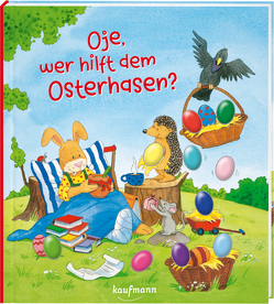 Oje, wer hilft dem Osterhasen? von Lückel,  Kristin, Schuld,  Kerstin M.