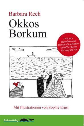 Okkos Borkum von Ernst,  Sophie, Reeh,  Barbara