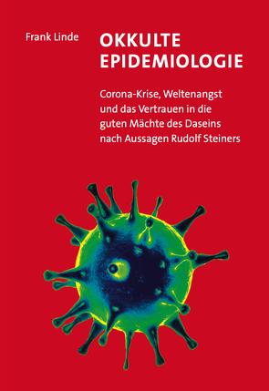 Okkulte Epidemiologie von Linde,  Frank