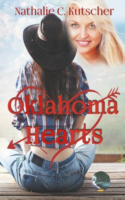 Oklahoma Hearts von Kutscher,  Nathalie C., Publishing,  Telegonos-