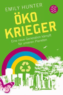 Öko-Krieger von Brandau,  Birgit, Hunter,  Emily