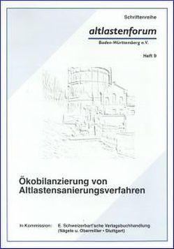 Ökobilanzierung von Altlastensanierungsverfahren von Gropper,  Hans, Köhler,  Wolfgang