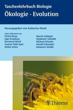 Ökologie, Biodiversität, Evolution von Brose,  Ulrich, Kronberg,  Inge, Misof,  Bernhard, Münk,  Katharina, Pohl-Apel,  Gunvor