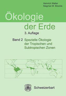 Ökologie der Erde Band 2 von Breckle,  Siegmar-W., Walter,  Heinrich