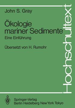Ökologie mariner Sedimente von Gray,  John S., Rumohr,  Heye