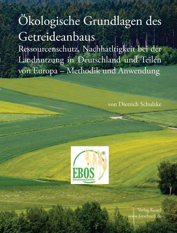 Ökologische Grundlagen des Getreideanbaus von : Ressourcenschutz, Nac