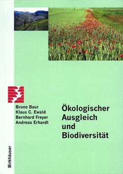 Ökologischer Ausgleich und Biodiversität von Baur,  B., Erhardt,  Andreas, Ewald,  Klaus C., Freyer,  Bernhard