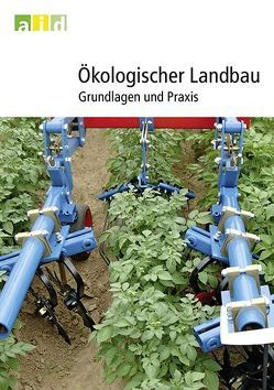 Ökologischer Landbau – Grundlagen und Praxis von Haccius,  Manon, Neuerburg,  Wolfgang