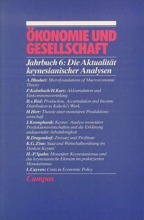 Ökonomie und Gesellschaft / Die Aktualität keynesianischer Analysen von Bhaduri,  A, Kromphardt,  J., Riel,  B van