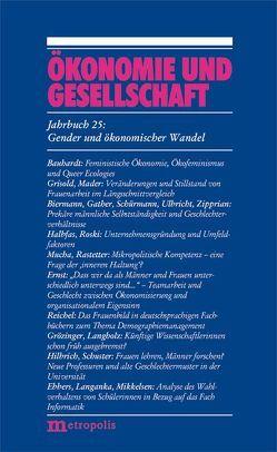Ökonomie und Gesellschaft / Gender und ökonomischer Wandel von Ebbers,  Ilona, Halbfas,  Brigitte G, Rastetter,  Daniela