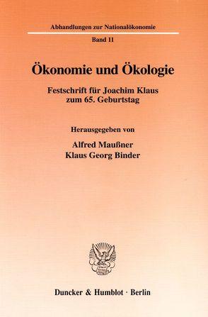 Ökonomie und Ökologie. von Binder,  Klaus Georg, Maußner,  Alfred