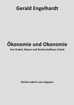 Ökonomie und Okonomie von Engelhardt,  Gerald