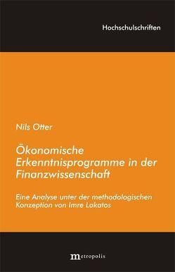 Ökonomische Erkenntnisprogramme in der Finanzwissenschaft von Otte,  Nils, Otter,  Nils