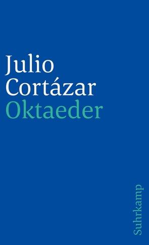Oktaeder von Cortázar,  Julio, Wittkopf,  Rudolf