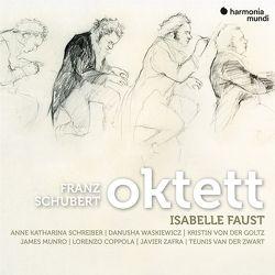 Oktett op.166 von Faust,  Isabelle, Schubert,  Franz
