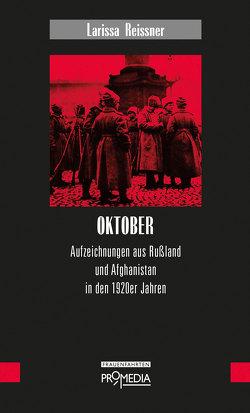 Oktober von Notz,  Gisela, Reissner,  Larissa