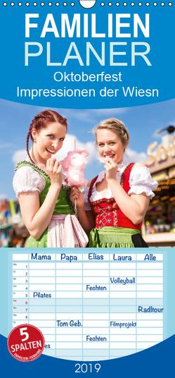 Oktoberfest – Impressionen von der Wiesn in München – Familienplaner hoch (Wandkalender 2019 , 21 cm x 45 cm, hoch) von Lehmann (Hrsg.),  Steffani