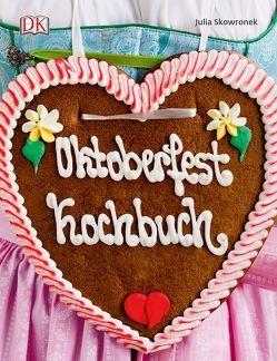 Oktoberfest Kochbuch von Skowronek,  Julia