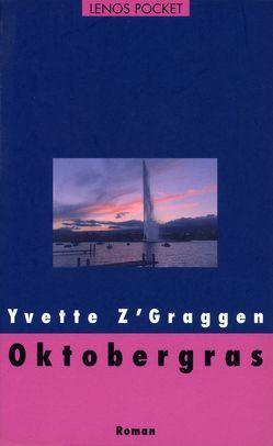 Oktobergras von Fasold,  Anny M., Z'Graggen,  Yvette