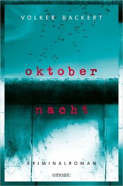 Oktobernacht von Backert,  Volker