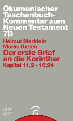 Ökumenischer Taschenbuchkommentar zum Neuen Testament / Der erste Brief an die Korinther von Gielen,  Marlis, Merklein,  Helmut