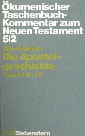 Ökumenischer Taschenbuchkommentar zum Neuen Testament / Die Apostelgeschichte von Weiser,  Alfons