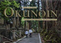 Okunoin, Friedhof und Pilgerstätte auf dem Koyasan (Wandkalender 2019 DIN A3 quer) von Pappon,  Stefanie