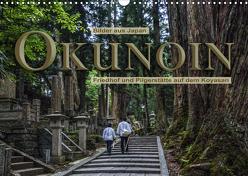 Okunoin, Friedhof und Pilgerstätte auf dem Koyasan (Wandkalender 2020 DIN A3 quer) von Pappon,  Stefanie
