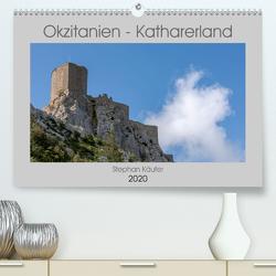 Okzitanien – Katharerland (Premium, hochwertiger DIN A2 Wandkalender 2020, Kunstdruck in Hochglanz) von Käufer,  Stephan
