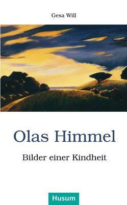 Olas Himmel von Will,  Gesa