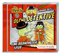 Olchi-Detektive 12 – Eine brandheiße Spur (CD) von Bach,  Patrick, Dietl,  Erhard, Frass,  Wolf, Gustavus,  Frank, Iland-Olschewski,  Barbara, Langer,  Markus, Pappert,  Christine, Weis,  Peter