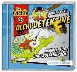 Olchi-Detektive 19 Himmel, Furz und Wolkenbruch! (CD) von Bach,  Patrick, Dietl,  Erhard, Frass,  Wolf, Gustavus,  Frank, Iland-Olschewski,  Barbara, Langer,  Markus, Pappert,  Christine, Weis,  Peter