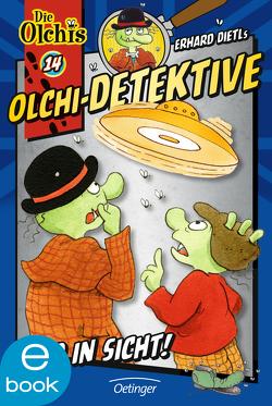 Olchi-Detektive. Ufo in Sicht! von Dietl,  Erhard, Iland-Olschewski,  Barbara, Nilson,  Peter