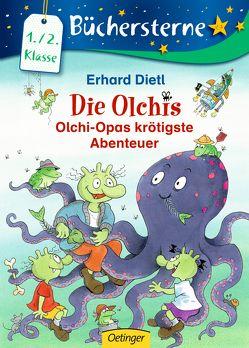Olchi-Opas krötigste Abenteuer von Dietl,  Erhard