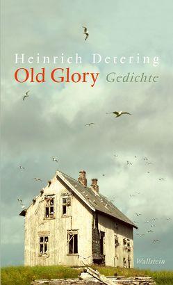 Old Glory von Detering,  Heinrich