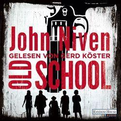 Old School von Köster,  Gerd, Niven,  John