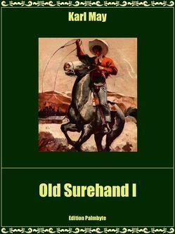 Old Surehand I von May,  Karl