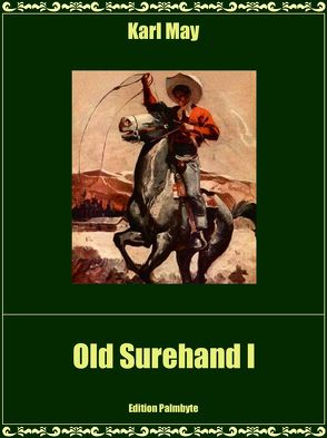 Old Surehand I von May,  Karl
