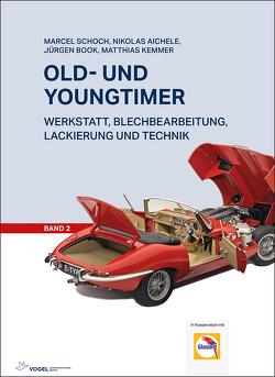 Old- und Youngtimer – Band 2 von Aichele,  Nikolas, Book,  Jürgen, Kemmer,  Matthias, Schoch,  Marcel