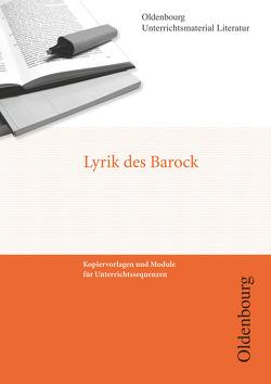 Oldenbourg Unterrichtsmaterial Literatur / Lyrik des Barock von Freudenberg,  Ricarda