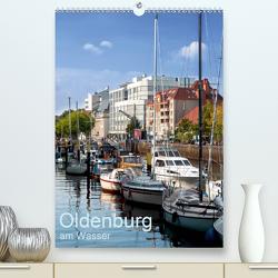 Oldenburg am Wasser (Premium, hochwertiger DIN A2 Wandkalender 2020, Kunstdruck in Hochglanz) von Renken,  Erwin